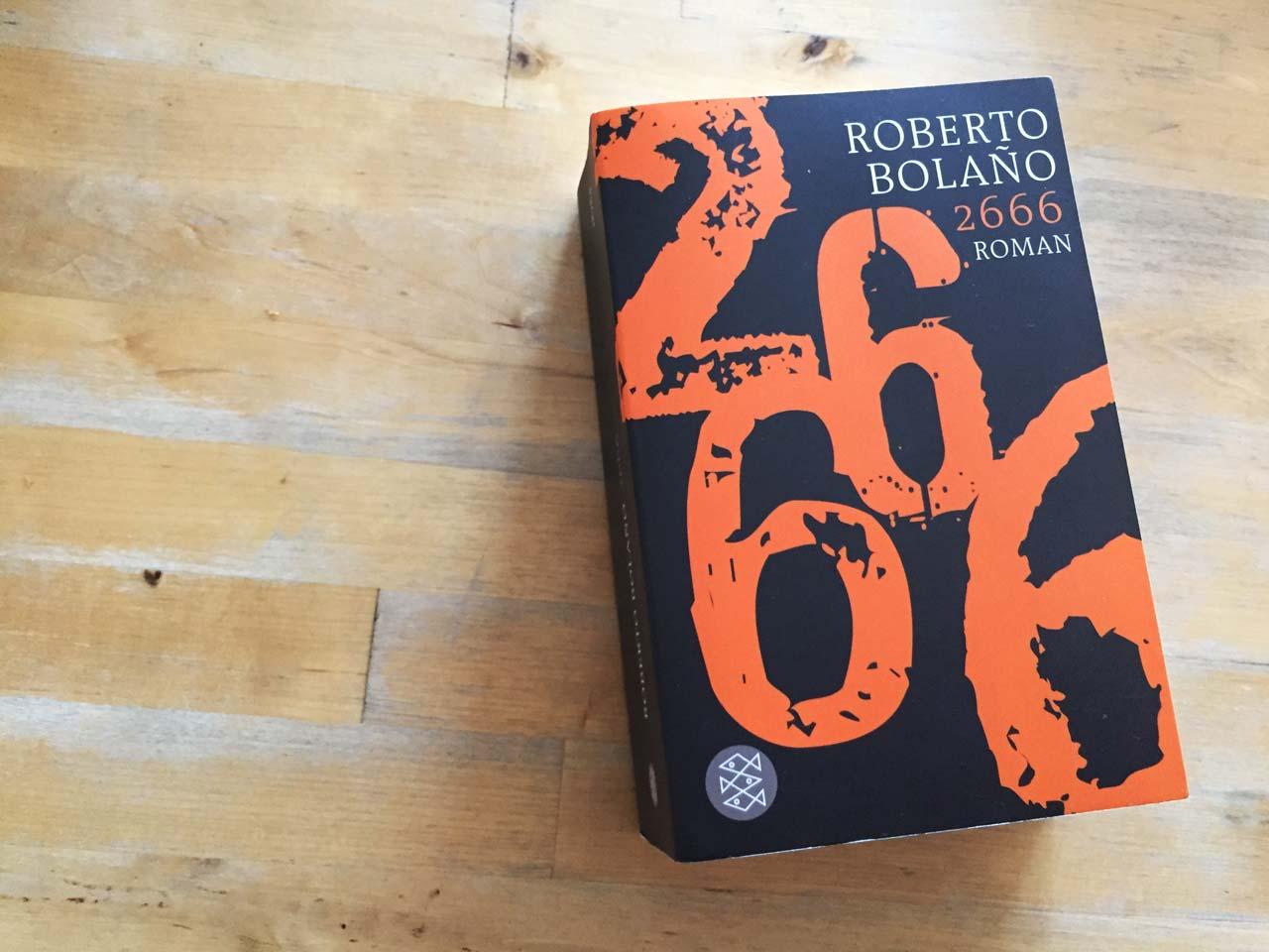 Roberto Bolano: 2666. – Große Empfehlung
